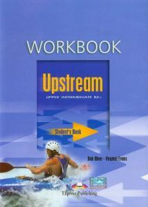 Upstream. Upper intermediate. Workbook. Per le Scuole superiori