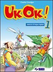 UK ok! Eserciziario-The Amazing Adventures of Dick Whittington and His Cat. Con CD Audio. Per la Scuola media vol.1