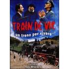 Train de vie. Un treno per vivere