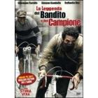 La leggenda del bandito e del campione