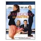 Il buongiorno del mattino (Blu-ray)