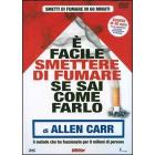  facile smettere di fumare se sai come farlo di Allen Carr