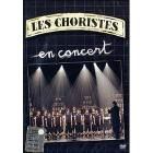 Les choristes. Les choristes en concert