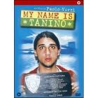 My Name Is Tanino (Edizione Speciale 2 dvd)