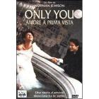 Only You. Amore a prima vista