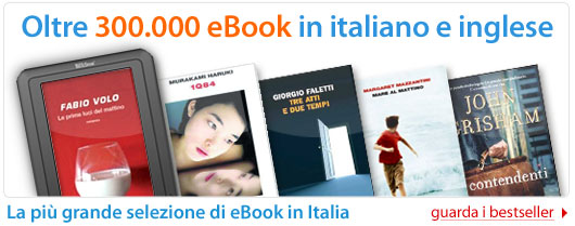 Oltre 300.000 eBook in italiano e inglese!