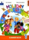 Holiday English. Summer Book. Con CD Audio. Per la 1ª classe elementare