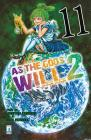 As the gods will 2 vol.11