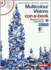 Multicolour visions. Illustrated grammar. Multicultural visions. Per la Scuola media. Con 2 CD Audio. Con DVD-ROM