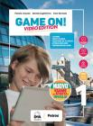 Game on! Student's book & workbook. Con Maps. Ediz. video. Per la Scuola media. Con e-book. Con espansione online. Con DVD-ROM. Con File audio per il download vol.3