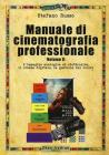 Manuale di cinematografia professionale vol.2