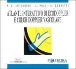 Atlante interattivo di ecodoppler e color doppler vascolare. CD-ROM