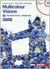 Multicolour visions. Multicultural visions. Per la Scuola media. Con 2 CD Audio. Con DVD-ROM. Con espansione online vol.2