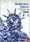 Multicolour visions. Con multicultural visions. Per la Scuola media. Con 2 CD Audio. Con espansione online vol.3