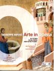 Arte in opera. Per le Scuole superiori vol.2
