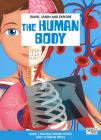 The human body. Travel, learn and explore. Ediz. a colori. Con puzzle