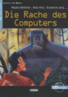 Die Rache des Computers. Con audiolibro. CD Audio