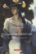 La signora di Wildfell Hall