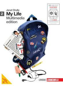 My life. Going on. Per le Scuole superiori. Con DVD-ROM. Con espansione online vol.2