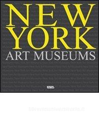 New York art museums. Ediz. italiana, spagnola, portoghese e inglese.pdf