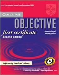 Objective first certificate. Self-study student's book. Per le Scuole superiori