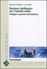 Business intelligence per lazienda snella. Sviluppo e governo del business.pdf
