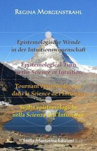 Epistemologische Wende in der Intuitionswissenschaft-Epistemological turn in the science of intuition-Tournant épistémologique dans la science de lintuition-Svolte.pdf