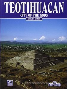 Teotihuacan. City of the gods