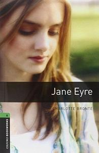 Jane Eyre. Oxford bookworms library. Livello 6
