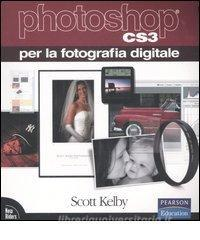Photoshop CS3 per la fotografia digitale