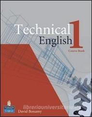 Technical english. Course book. Per le Scuole superiori vol.1