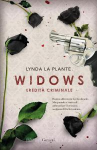 Widows. Eredità criminale