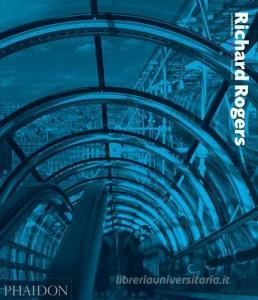 Richard Rogers. Complete works vol.1