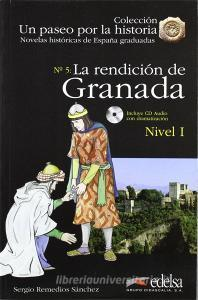 La rendición de Granada. Nivel 1. Con CD Audio