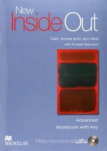 New inside out. Advanced. Workbook with key. Per le Scuole superiori. Con CD Audio. Con espansione online