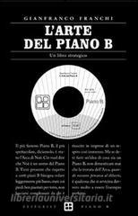 L' arte del piano B. Un libro strategico