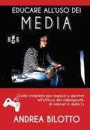 Educare alluso dei Media. E-book