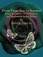 From Farm Boy to Senator. E-book