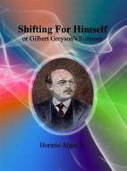 Shifting For Himself. E-book