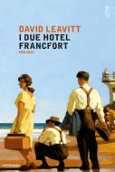 I due Hotel Francfort. E-book