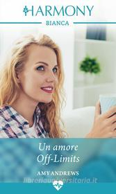 Un amore off-limits. E-book