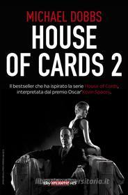 House of Cards 2 Scacco al re. E-book